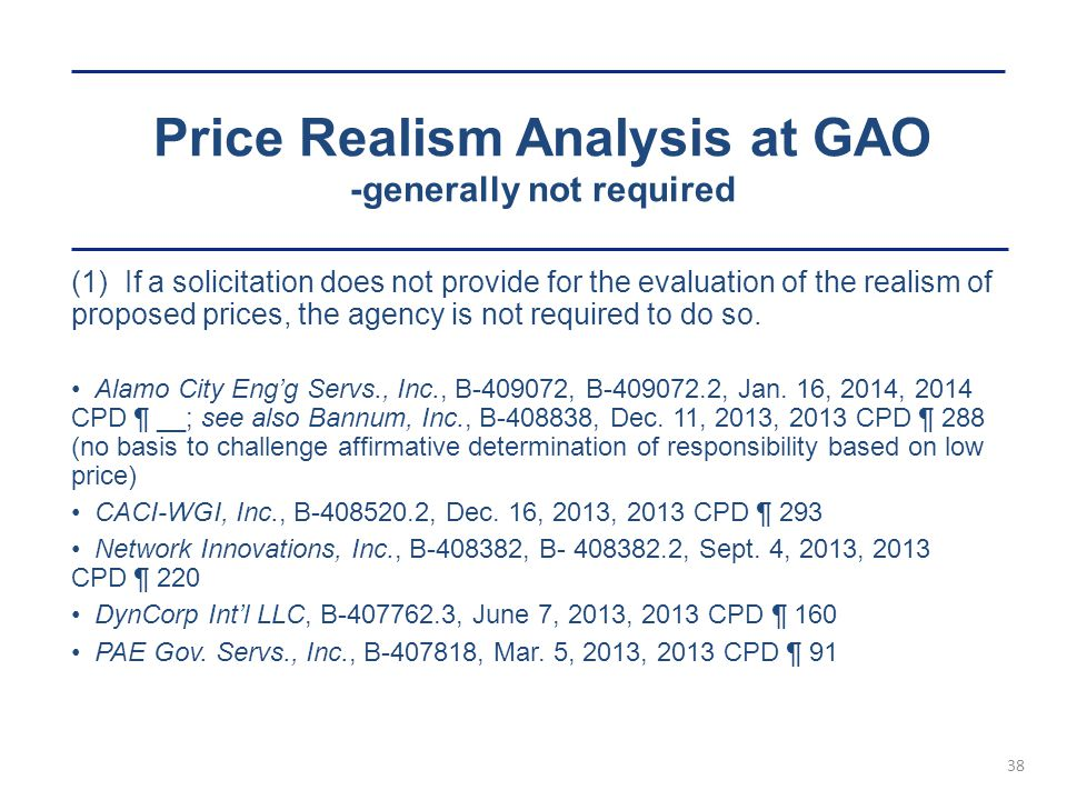 Price Realism Analysis at GAO -generally not required
