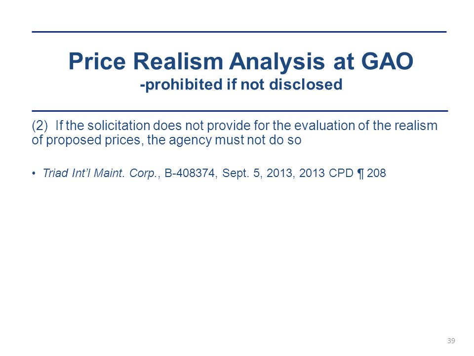 Price Realism Analysis at GAO -prohibited if not disclosed