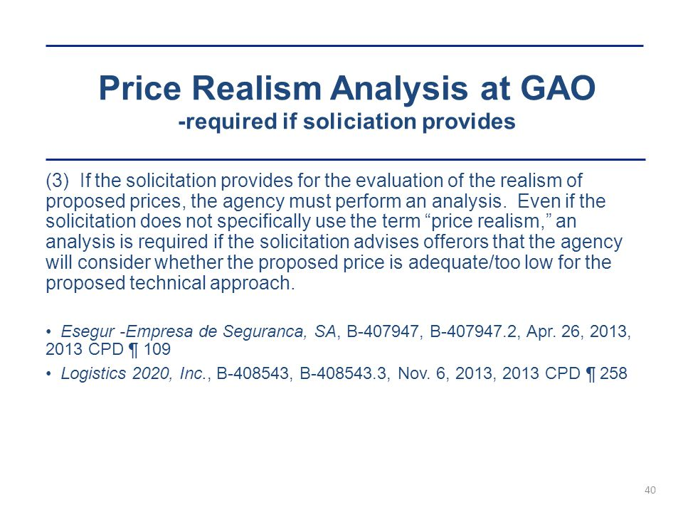 Price Realism Analysis at GAO -required if soliciation provides