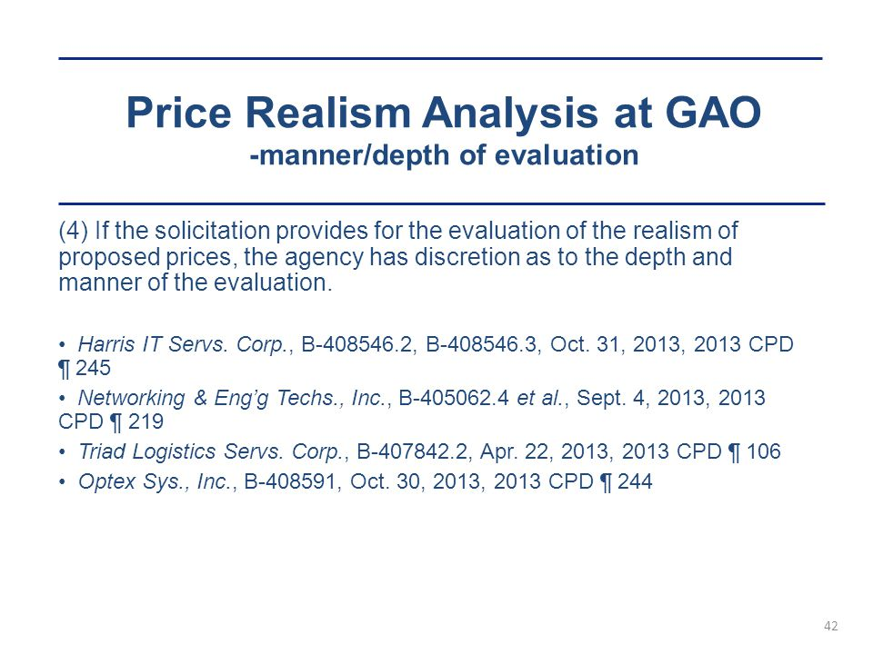 Price Realism Analysis at GAO -manner/depth of evaluation