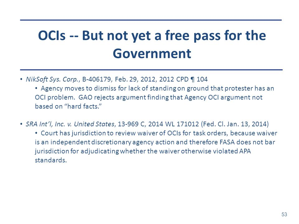 OCIs -- But not yet a free pass for the Government