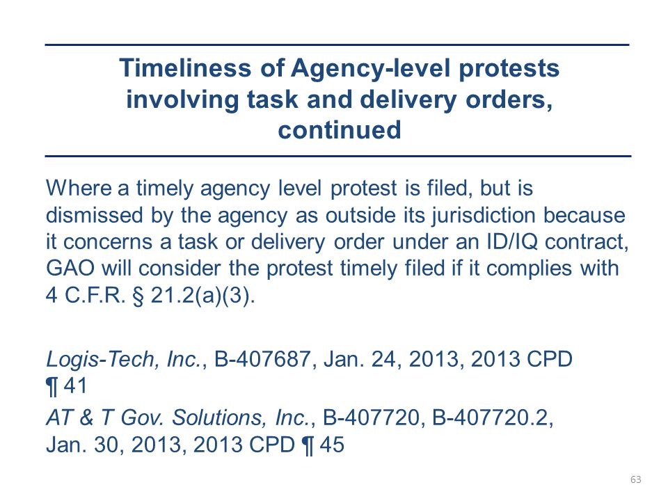 Timeliness of Agency-level protests involving task and delivery orders, continued