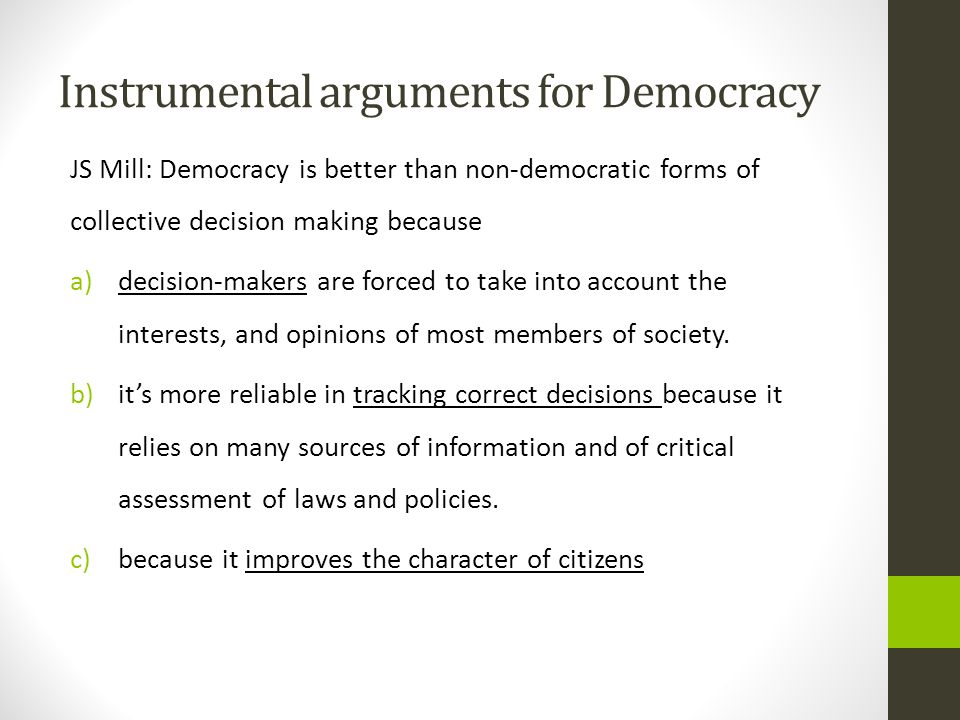 Instrumental arguments for Democracy