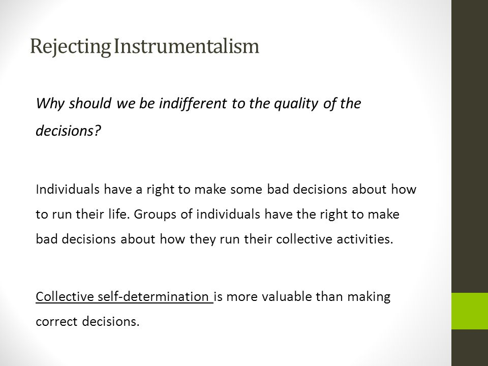Rejecting Instrumentalism