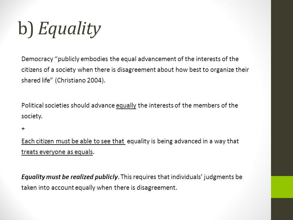b) Equality