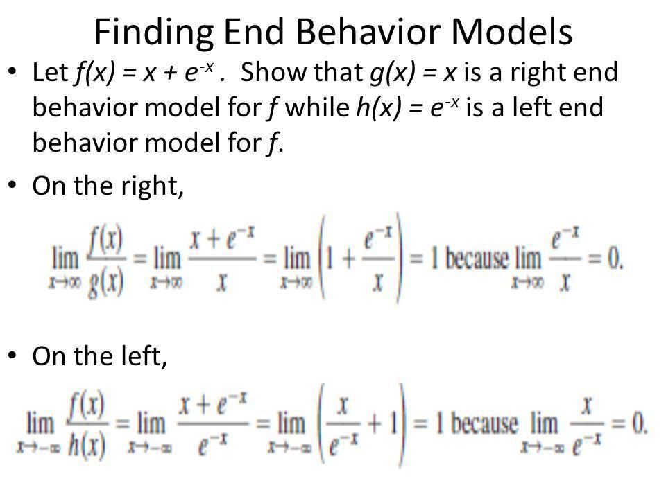 Finding End Behavior Models