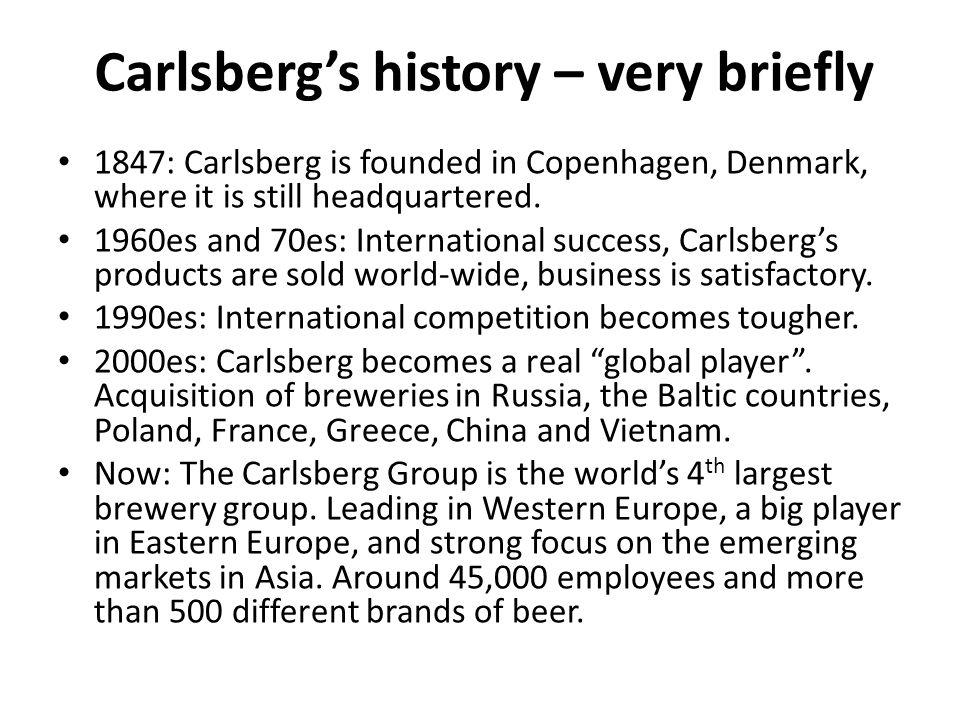 Carlsberg's history – very briefly