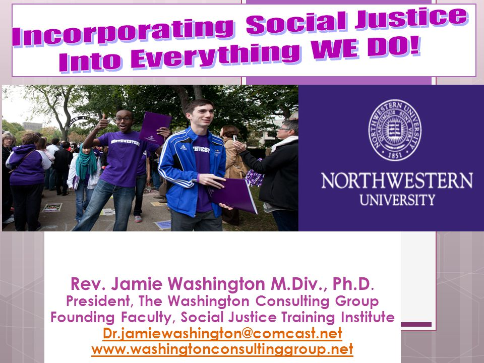 Incorporating Social Justice Into Everything WE DO!