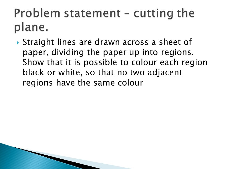 Problem statement – cutting the plane.