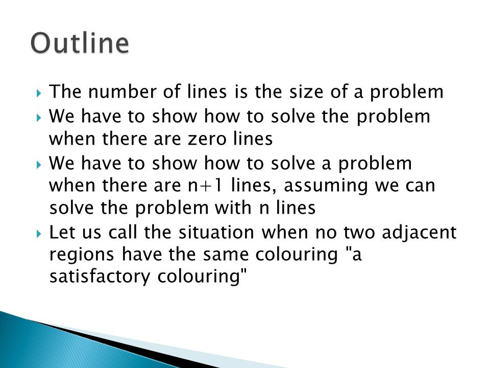 Outline The number of lines is the size of a problem