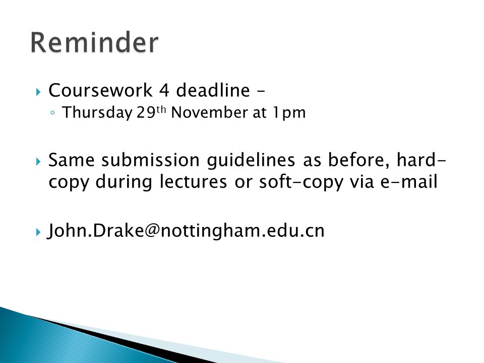 Reminder Coursework 4 deadline –