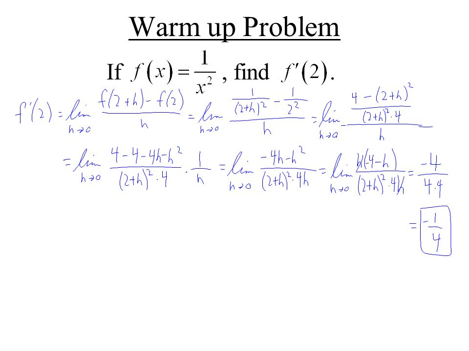 Warm up Problem If , find .