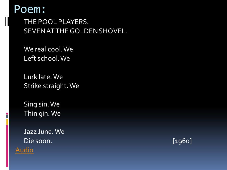 """We Real Cool"""" By Gwendolyn Brooks - ppt download"""