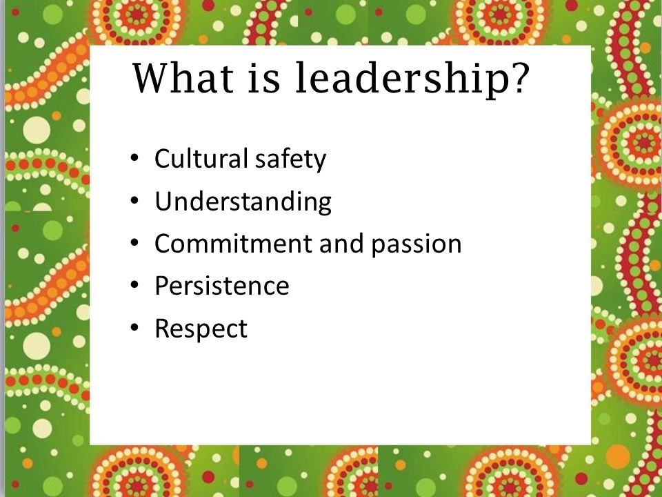 What is leadership Cultural safety Understanding