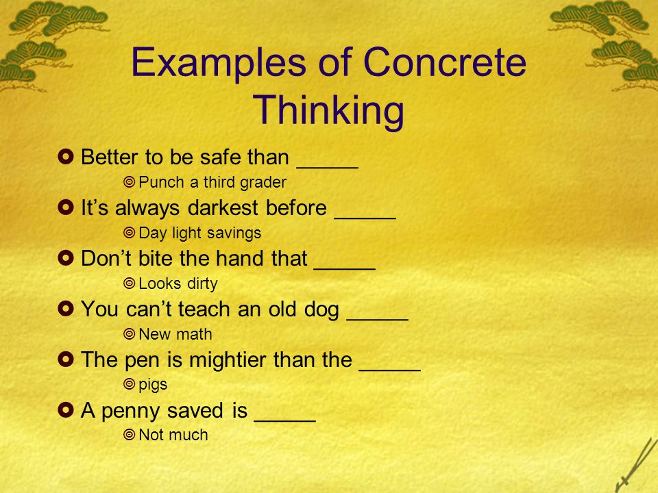Examples of Concrete Thinking