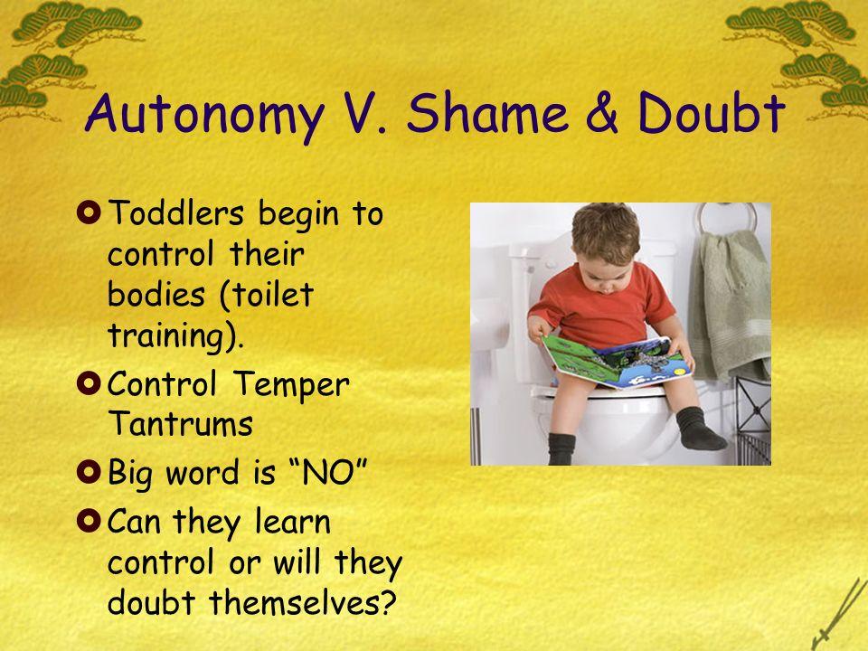 Autonomy V. Shame & Doubt