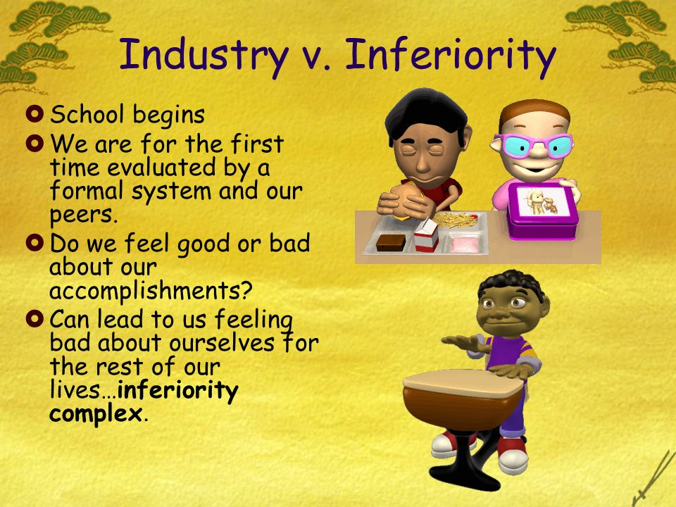 Industry v. Inferiority
