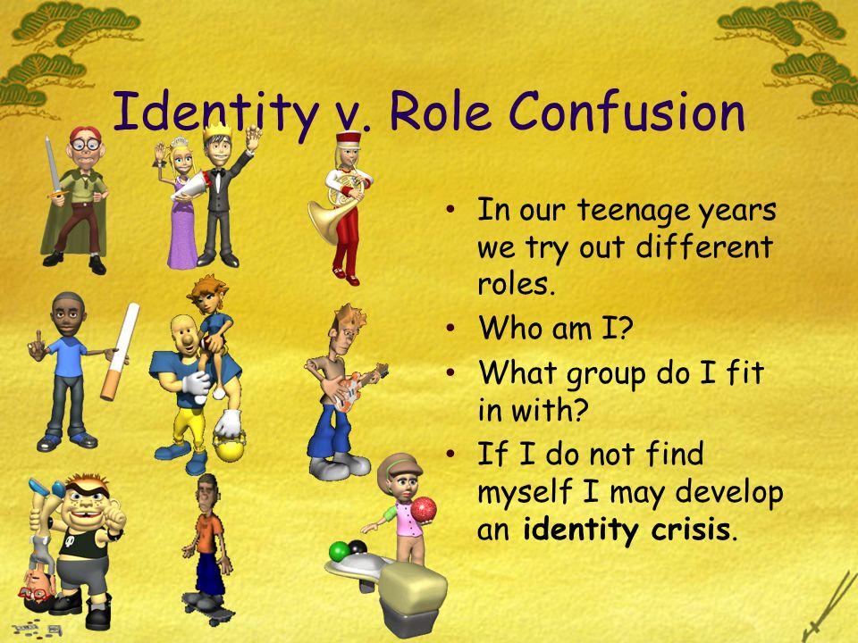 Identity v. Role Confusion