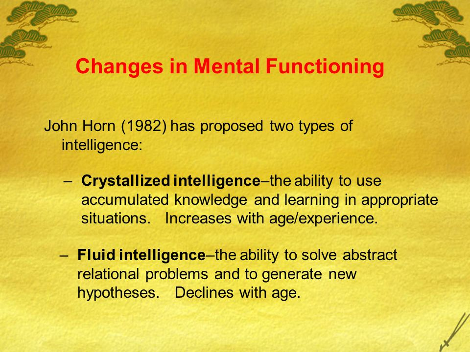 Changes in Mental Functioning