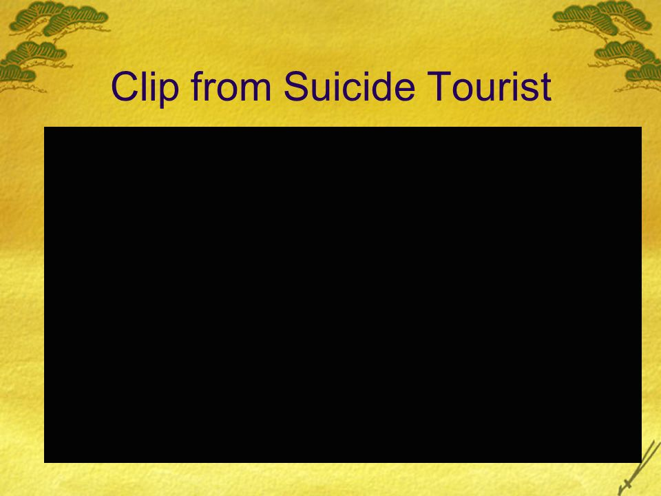 Clip from Suicide Tourist