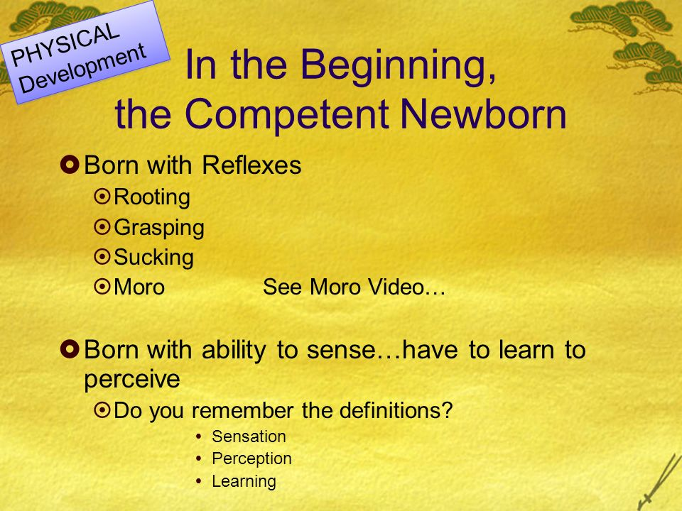 In the Beginning, the Competent Newborn