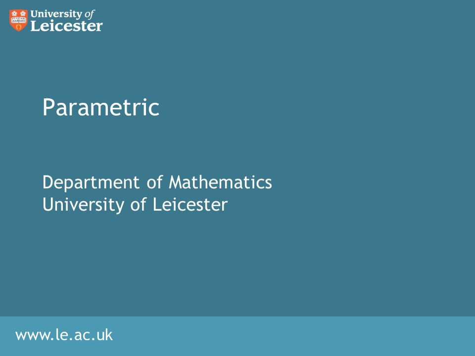Department of Mathematics University of Leicester