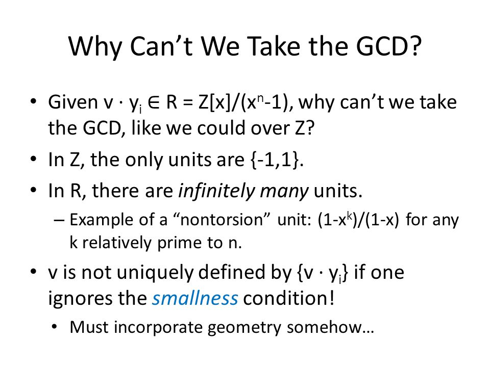 Why Can't We Take the GCD