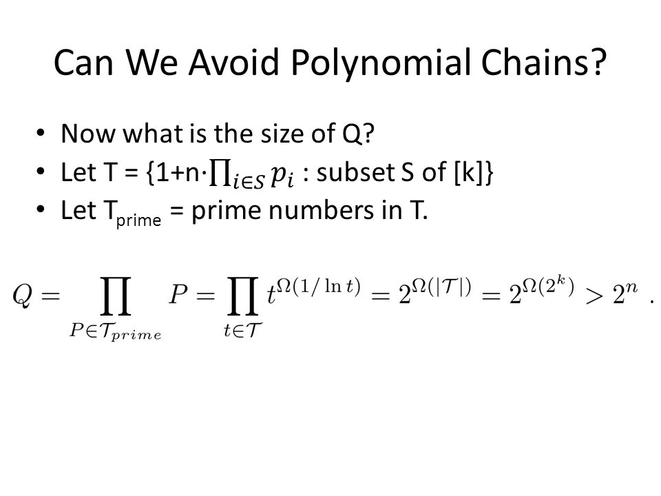 Can We Avoid Polynomial Chains