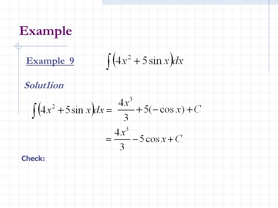 Example Example 9 Solut1ion Check: