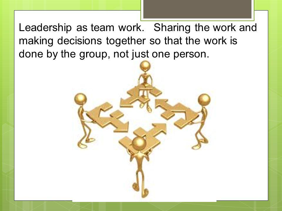Leadership as team work