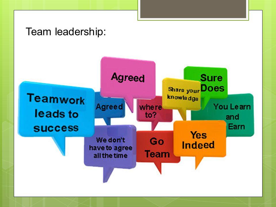 Team leadership: