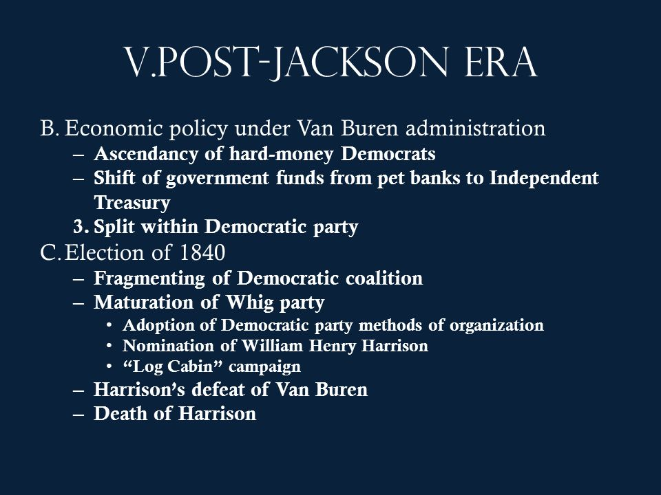 Post-Jackson era Economic policy under Van Buren administration