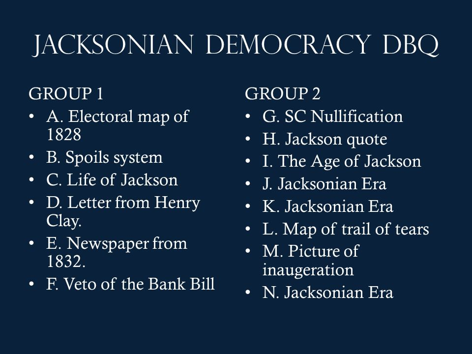 Jacksonian Democracy DBQ