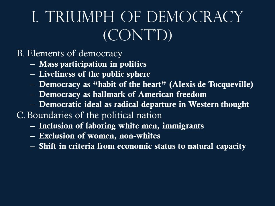 I. Triumph of democracy (cont'd)