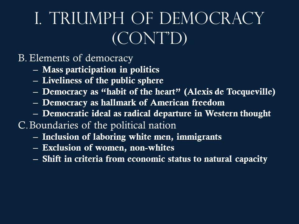 I. Triumph of democracy (cont'd)