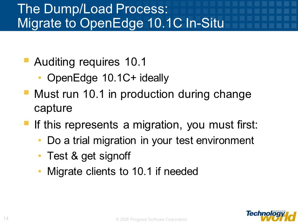 The Dump/Load Process: Migrate to OpenEdge 10.1C In-Situ