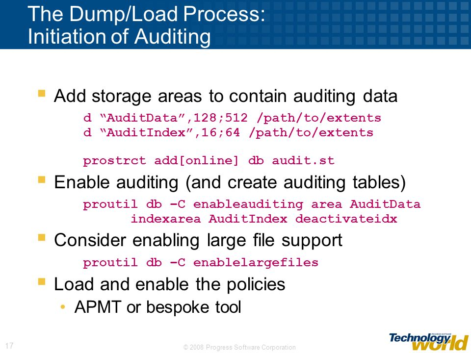 The Dump/Load Process: Initiation of Auditing