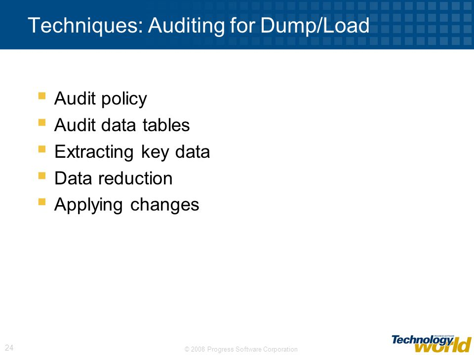 Techniques: Auditing for Dump/Load