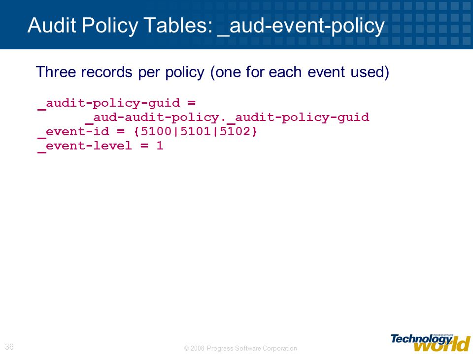 Audit Policy Tables: _aud-event-policy