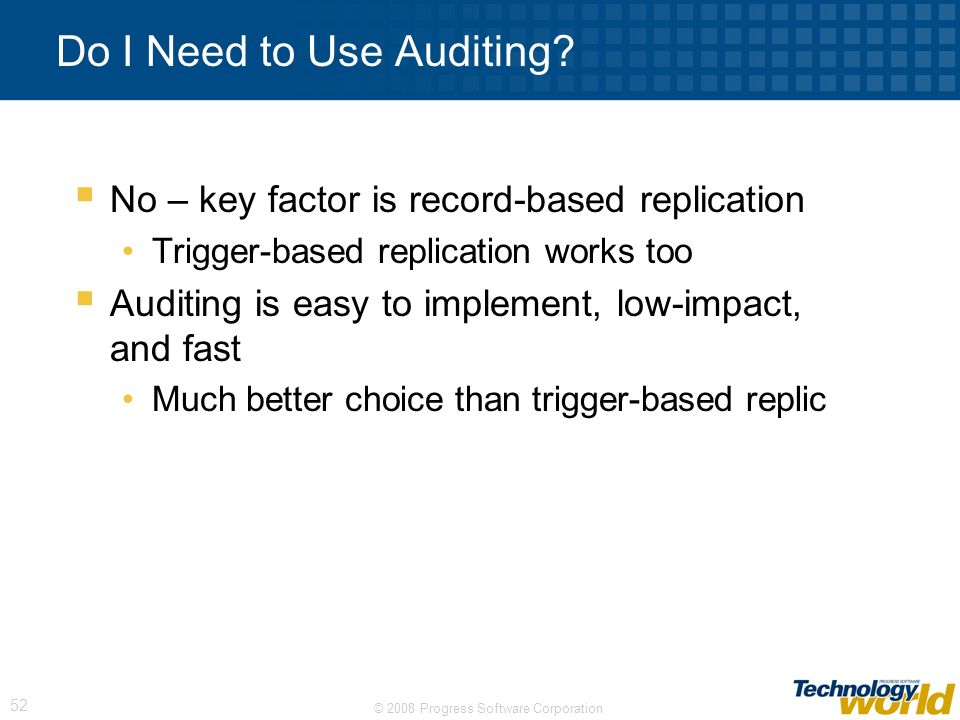 Do I Need to Use Auditing