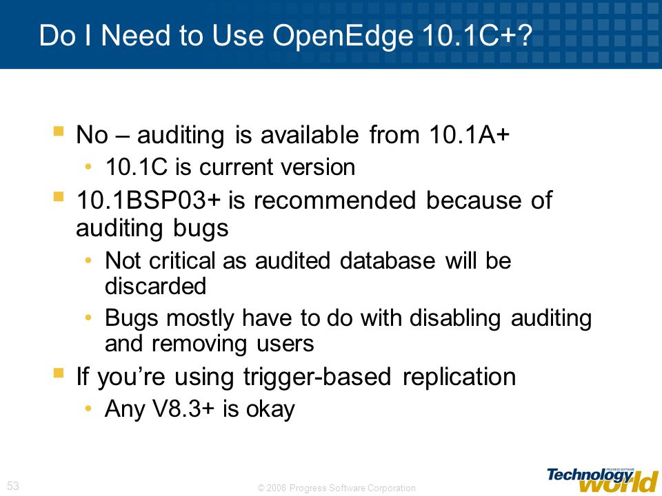 Do I Need to Use OpenEdge 10.1C+