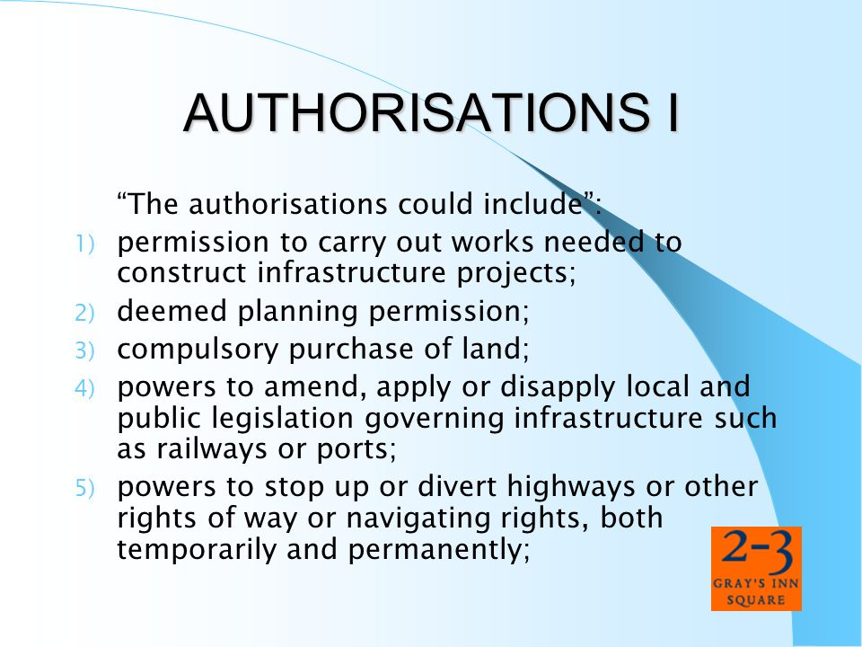AUTHORISATIONS I The authorisations could include :