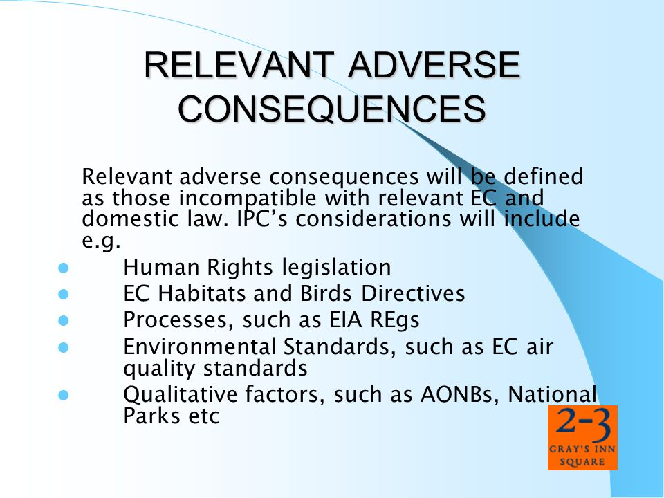 RELEVANT ADVERSE CONSEQUENCES