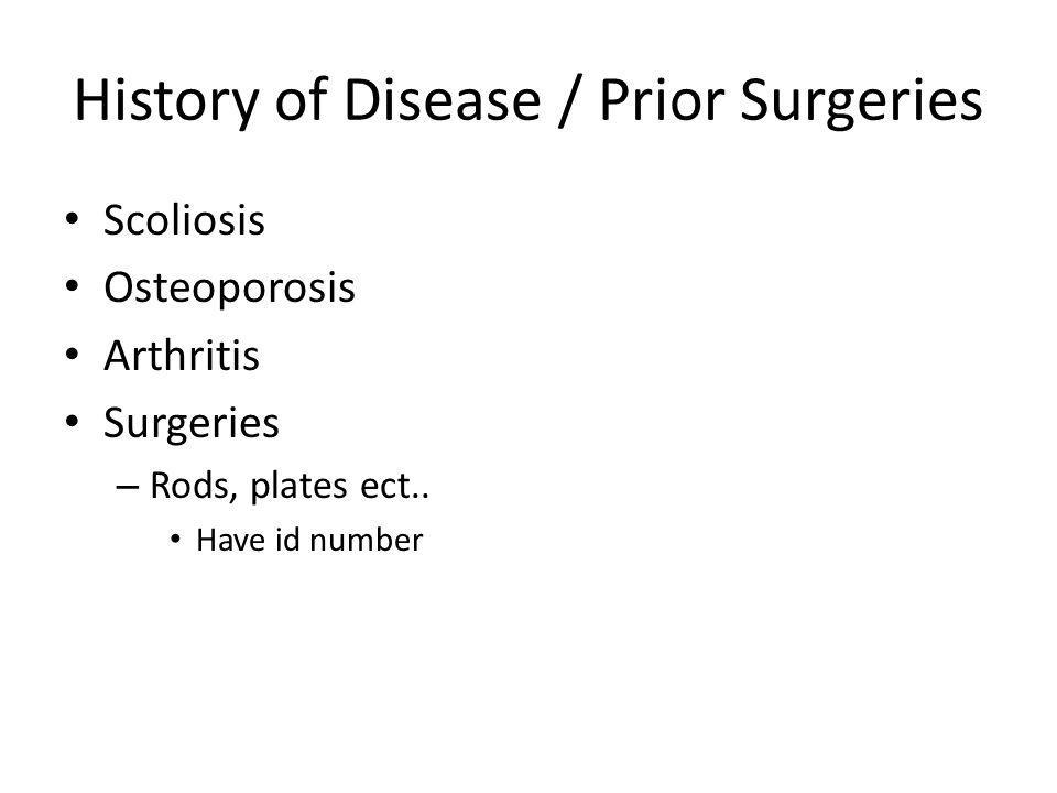 History of Disease / Prior Surgeries