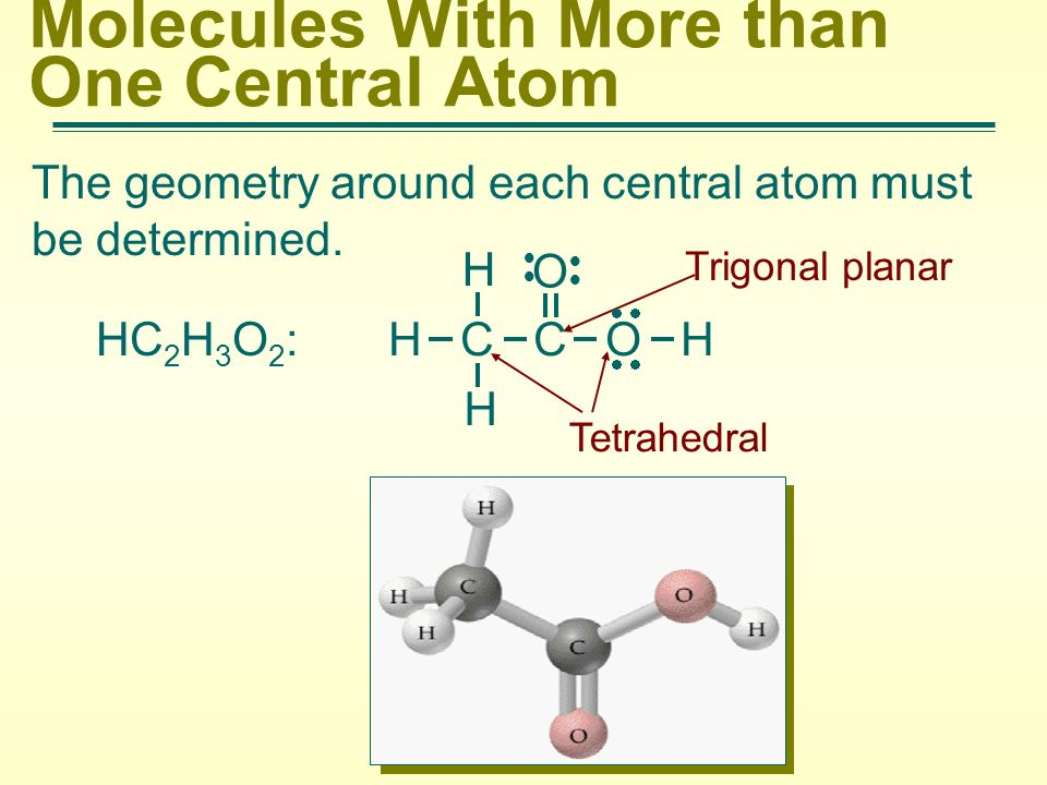 Molecules With More than One Central Atom