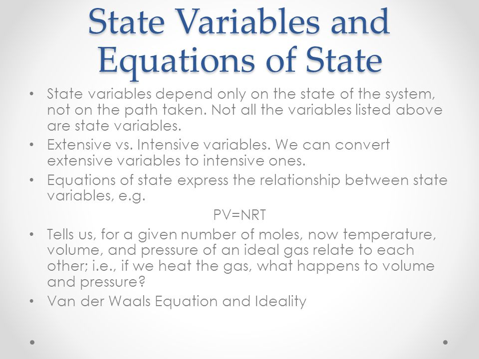 State Variables and Equations of State