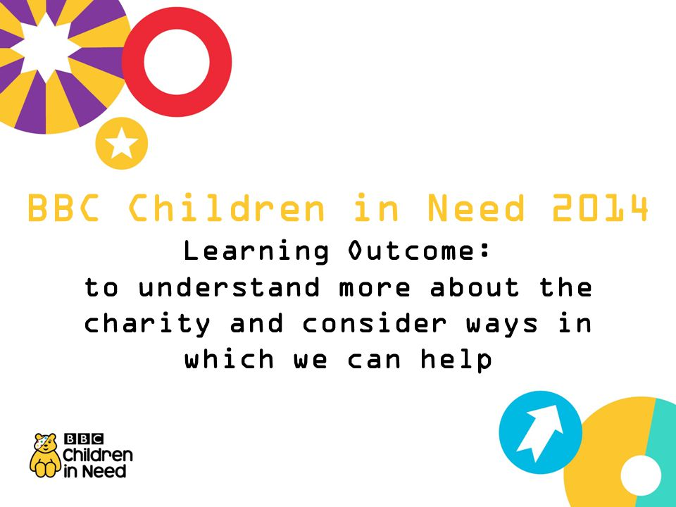 BBC Children in Need 2014 Learning Outcome: