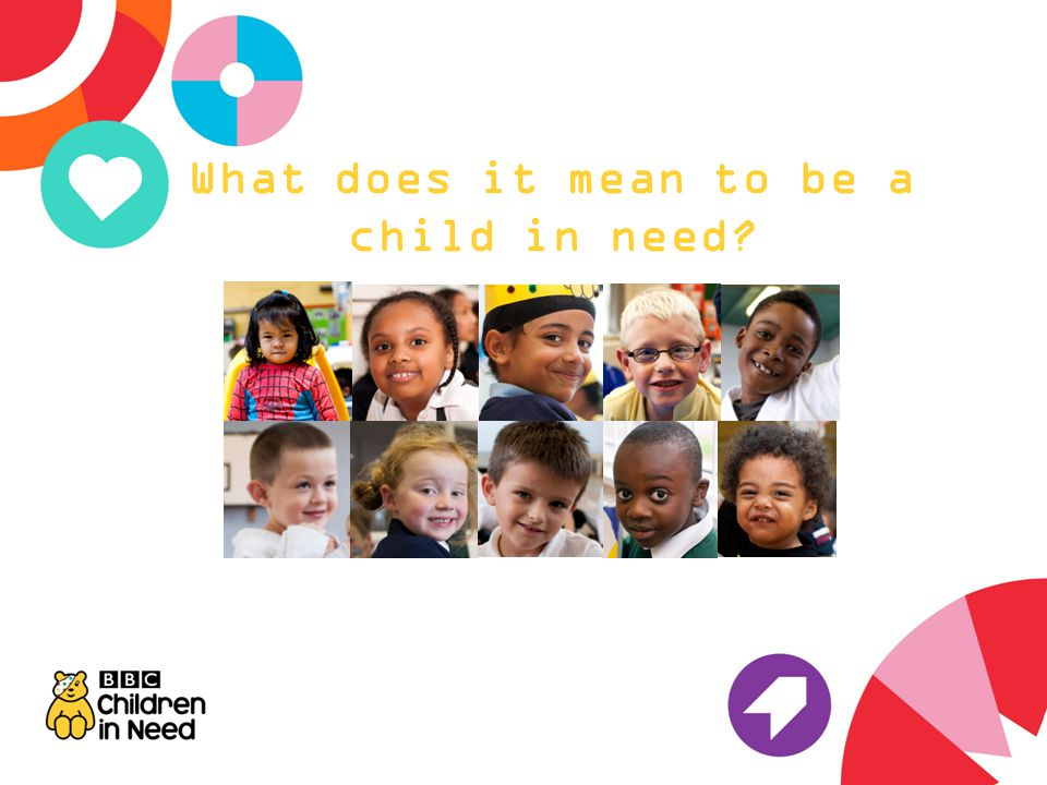 What does it mean to be a child in need