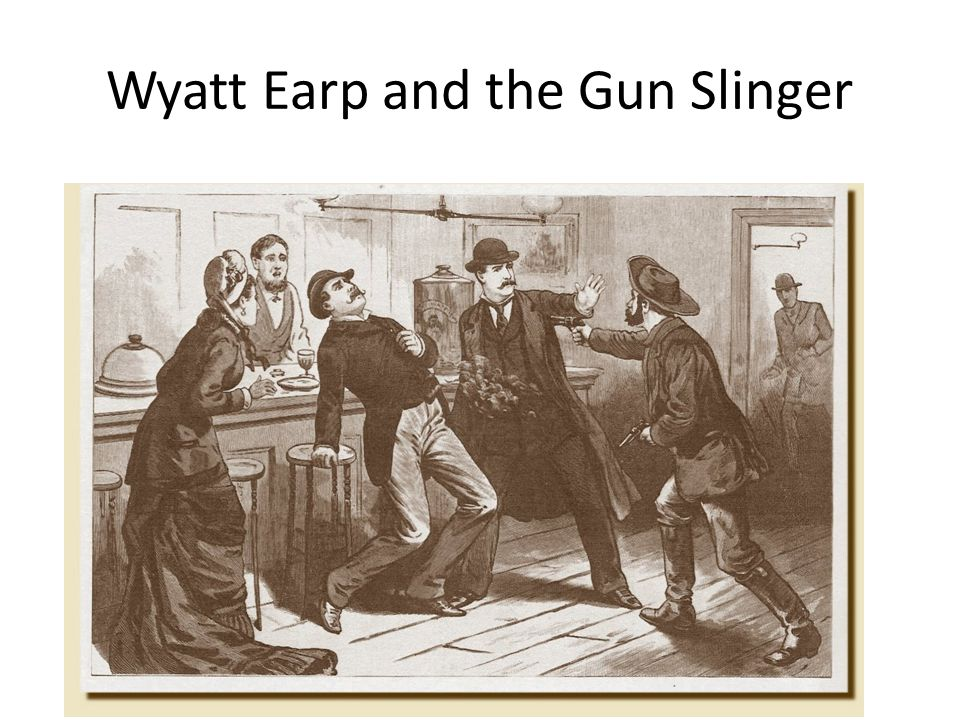 Wyatt Earp and the Gun Slinger