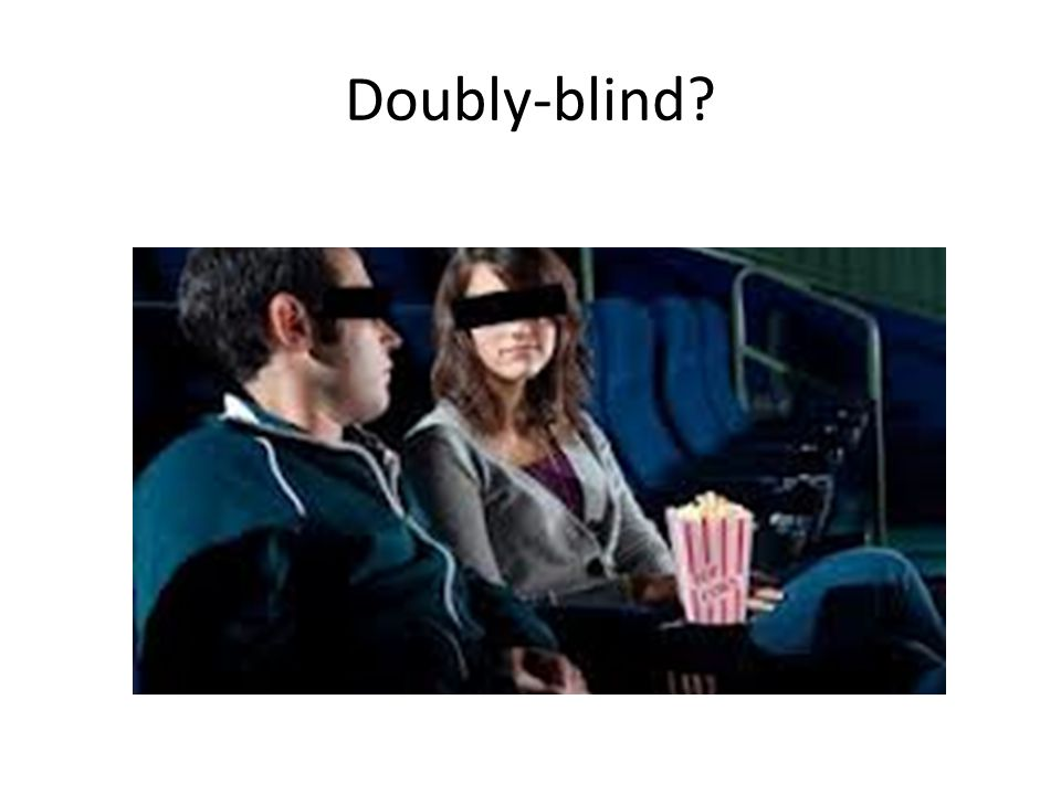 Doubly-blind